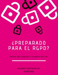 ¿Tu empresa está lista para el RGPD?